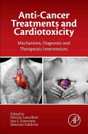 Anti-Cancer Treatments and Cardiotoxicity