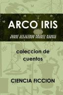 ARCO IRIS coleccion de cuentos