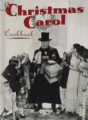 A Christmas Carol Cookbook
