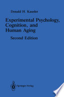 Experimental Psychology, Cognition, and Human Aging