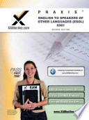 Praxis English to Speakers of Other Languages (Esol) 0361