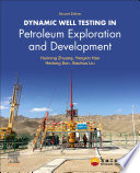 Dynamic Well Testing In Petroleum Exploration And Development Book PDF