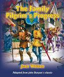 The Family Pilgrim s Progress