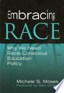 Embracing Race