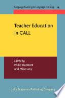 Teacher Education in CALL