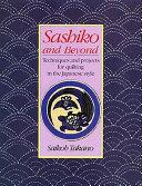 Sashiko and Beyond