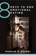 8 Keys to End Emotional Eating