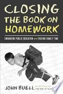 Closing the Book on Homework
