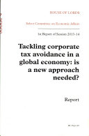 House of Lords   Select Committee on Economic Affairs  Tackling Corporate Tax Avoidance  Is a New Approach Needed    HL 48