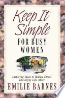Keep It Simple for Busy Women Book