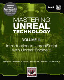 Mastering Unreal Technology: Introduction to UnrealScript with Unreal Engine 3
