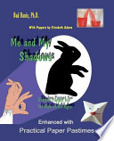 Me and My Shadows -Shadow Puppet Fun ForKids of All Ages