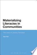 Materializing Literacies In Communities Book PDF