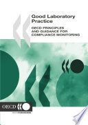 Good Laboratory Practice OECD Principles and Guidance for Compliance Monitoring Book