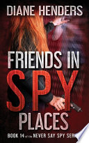 Friends In Spy Places