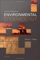 Statistical Methods in Environmental Epidemiology