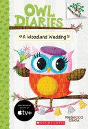 A Woodland Wedding: A Branches Book (Owl Diaries #3) Pdf/ePub eBook