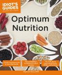 Idiot's Guides: Optimum Nutrition