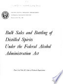 Bulk Sales And Bottling Of Distilled Spirits Under The Federal Alcohol Administration Act Book PDF