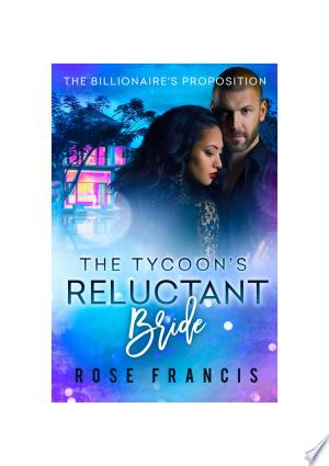 Download The Tycoon's Reluctant Bride Free Books - Dlebooks.net