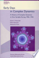 Early Days in Complex Dynamics