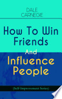 How To Win Friends And Influence People  Self Improvement Series
