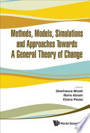 Methods, Models, Simulations and Approaches Towards a General Theory of Change - Proceedings of the Fifth National Conference on Systems Science