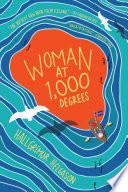 Woman at 1 000 Degrees