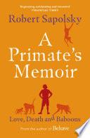 A Primate s Memoir Book