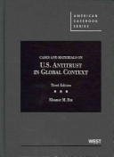 Cases and Materials on U S  Antitrust in Global Context Book