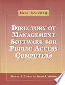 Neal-Schuman Directory of Management Software for Public Access Computers