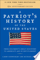 A Patriot S History Of The United States Book PDF