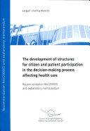 The Development of Structures for Citizen and Patient Participation in the Decision-making Process Affecting Health Care