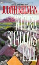Where Shadows Fall