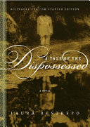 A Tale of the Dispossessed/La Multitud Errante