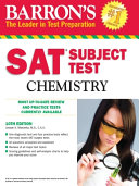 SAT Subject Test Chemistry: 10th Edition