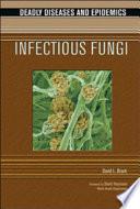 Infectious Fungi