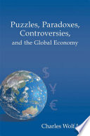 Puzzles  Paradoxes  Controversies  and the Global Economy