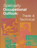 Specialty Occupational Outlook