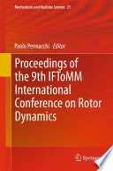 """Proceedings of the 9th IFToMM International Conference on Rotor Dynamics"" by Paolo Pennacchi"