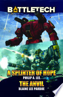 BattleTech: A Splinter of Hope/The Anvil