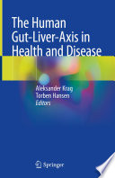 The Human Gut Liver Axis in Health and Disease Book