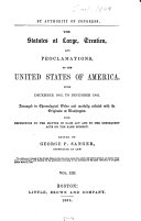 Statutes at large, treaties and proclamations of the United States of America
