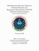 The electronic intrusion threat to national security and emergency preparedness (NS/EP) internet communications an awareness document. Pdf/ePub eBook