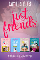 Just Friends  A Friends to Lovers Box Set