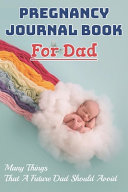 Pregnancy Journal Book For Dad Book PDF