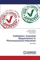Validation  Essential Requirement in Pharmaceutical Industries Book