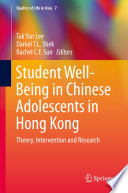 Student Well Being in Chinese Adolescents in Hong Kong