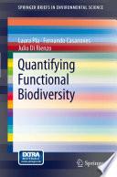 Quantifying Functional Biodiversity