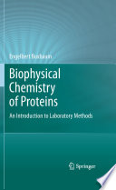 Biophysical Chemistry of Proteins Book